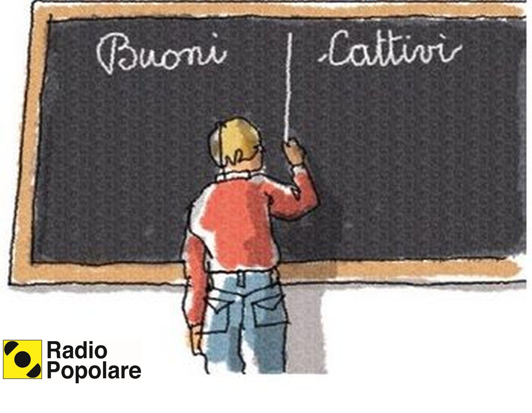 Buoni o cattivi - Radio Popolare