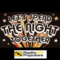 Let's spend the night together del gio 19/10