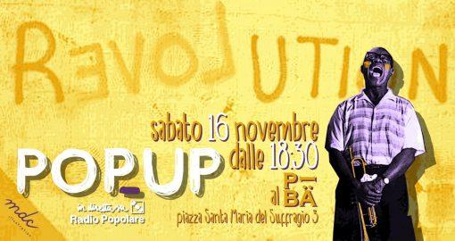 Freschi, ribelli, radioattivi. PopUp Live sabato 16 novembre dalle 18.30