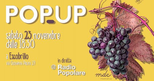 Milano, 23 novembre - Freschi, milanesi, radioattivi: Pop Up Live!