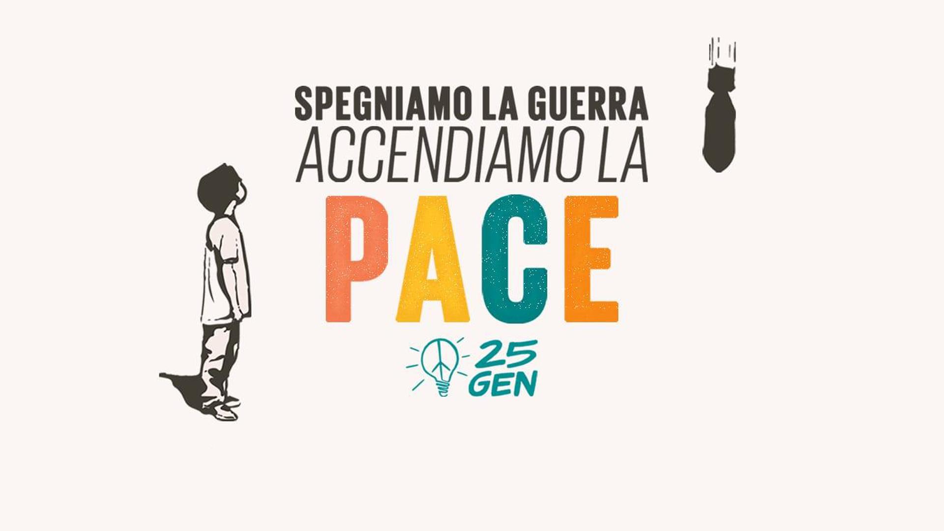 """""""spegniamo la guerra, accendiamo la pace"""""""