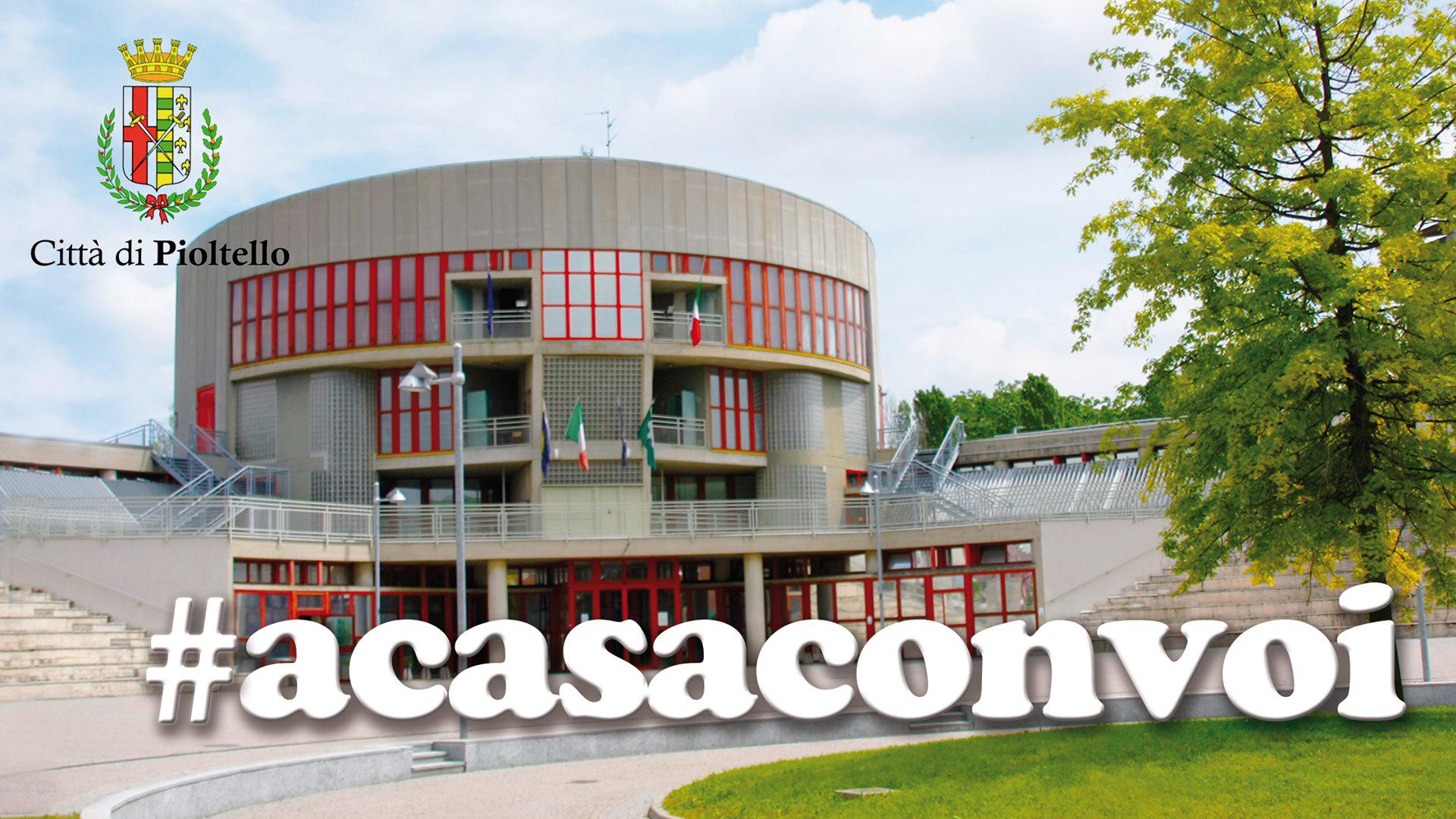 ACasaConVoi - Pioltello
