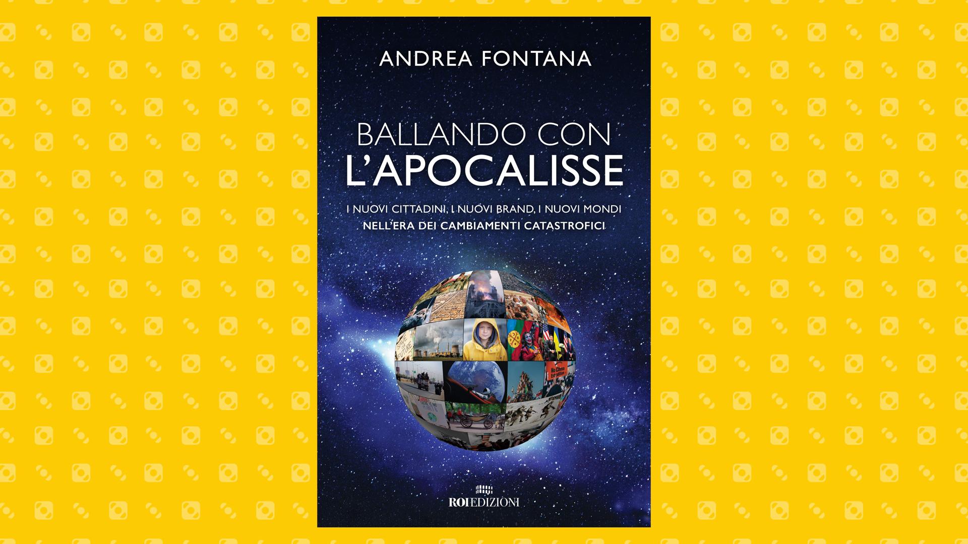 Andrea Fontana - Ballando con l'Apocalisse
