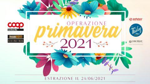 Operazione Primavera 2021: i biglietti vincenti