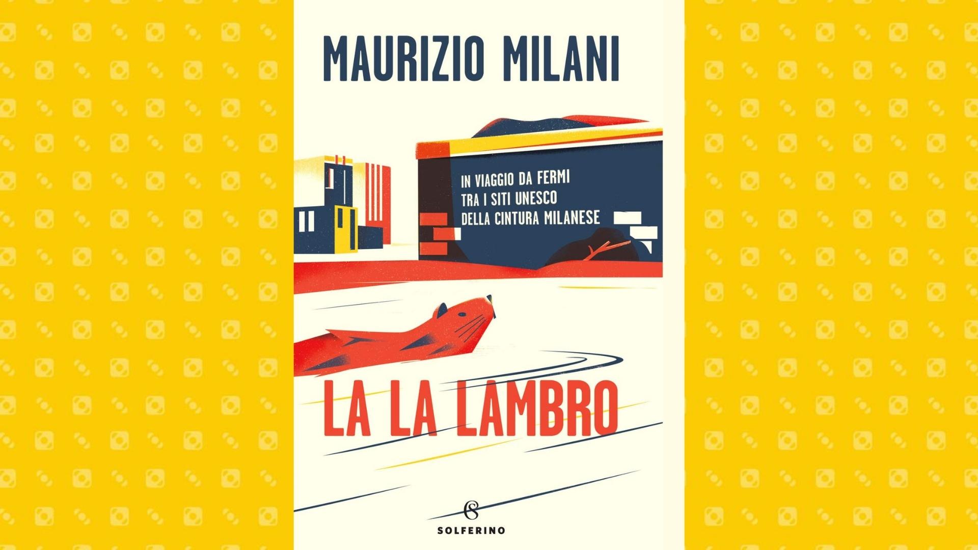 La La Lambro Maurizio Milani